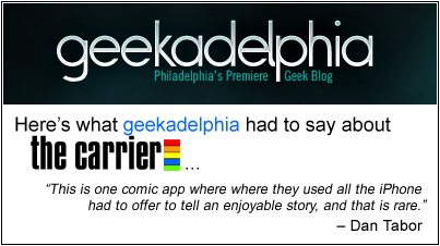 Geekadelphia review of The Carrier